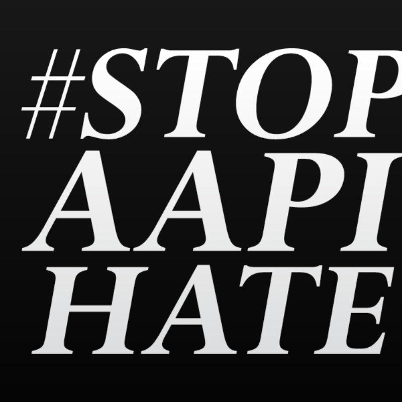 #STOP AAPI HATE (hashtag meme)